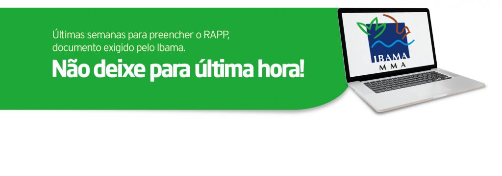 Últimas semanas para preencher o RAPP, documento exigido pelo Ibama