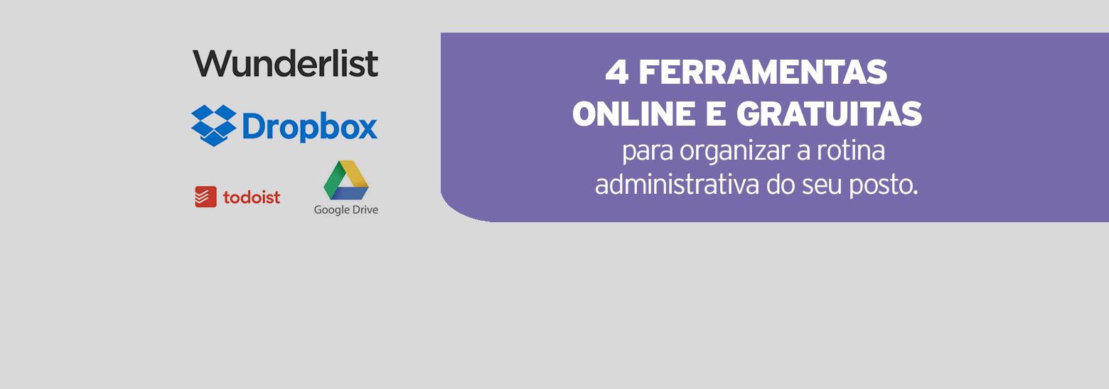 4 ferramentas online e gratuitas para organizar a rotina administrativa do seu posto