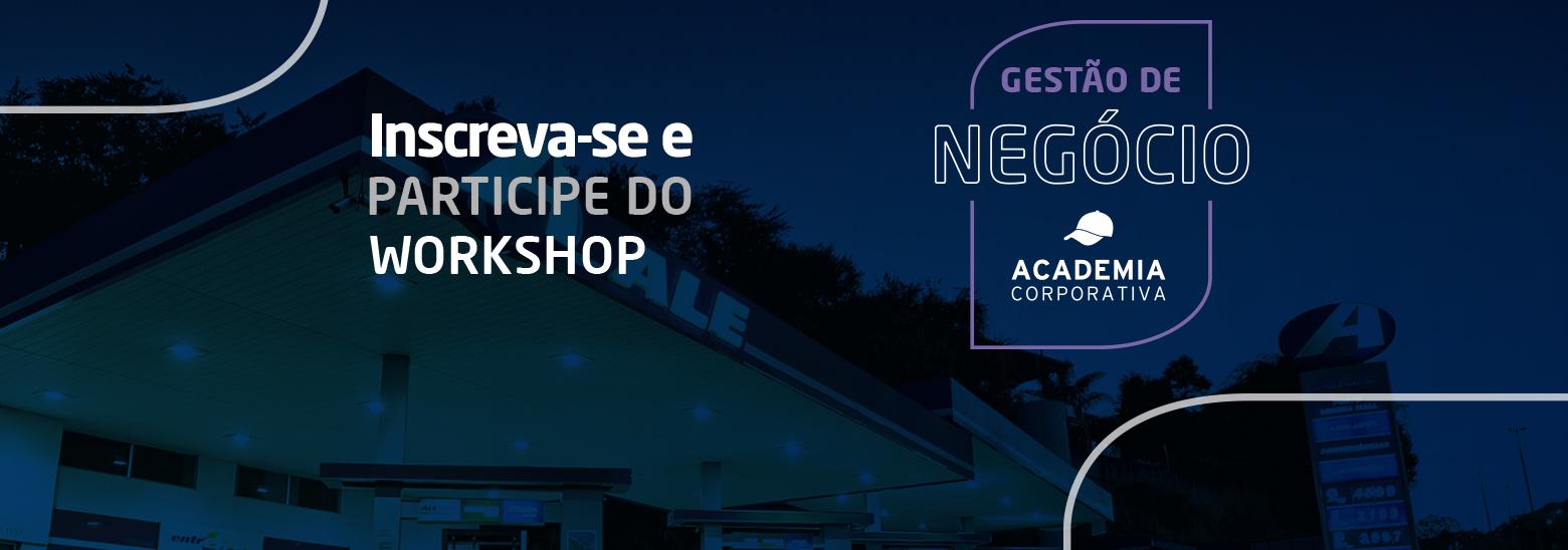 Workshop Gestão de Negócios para revendedores de Goiânia e São Paulo