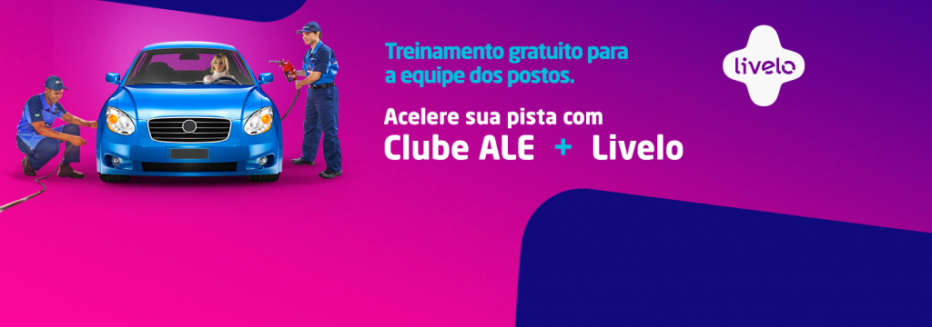 Clube ALE + Livelo oferece treinamento gratuito para a equipe dos postos