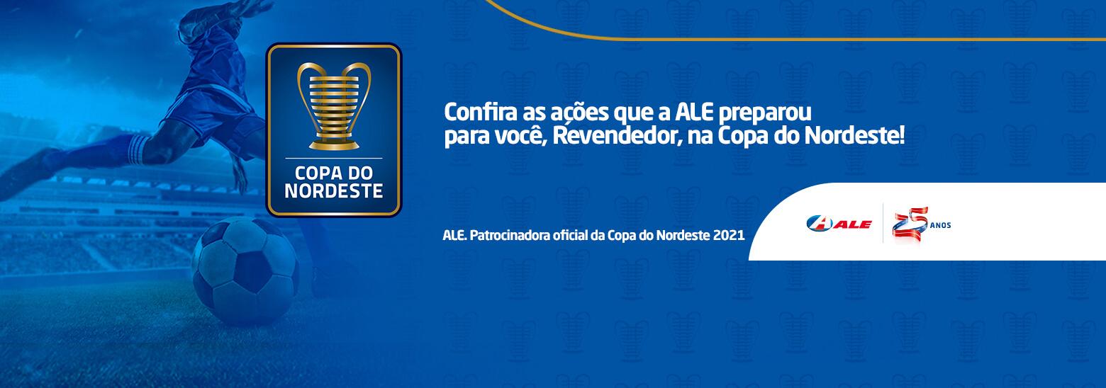 ALE na Copa do Nordeste: benefícios para quem é nosso revendedor