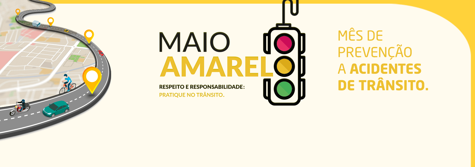 Respeito e Responsabilidade no #MaioAmarelo